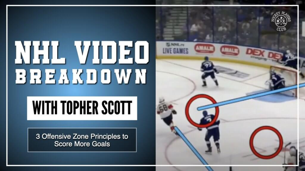 3 Offensive Zone Principles to Score More Goals | NHL Video Breakdown by Topher Scott