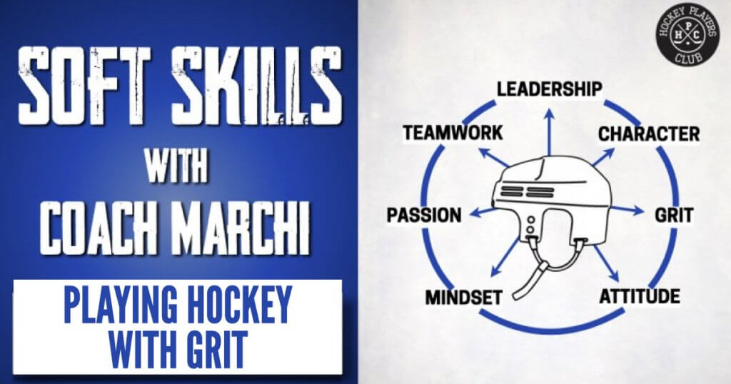 Soft Skills with Coach Marchi: Playing Hockey with Grit