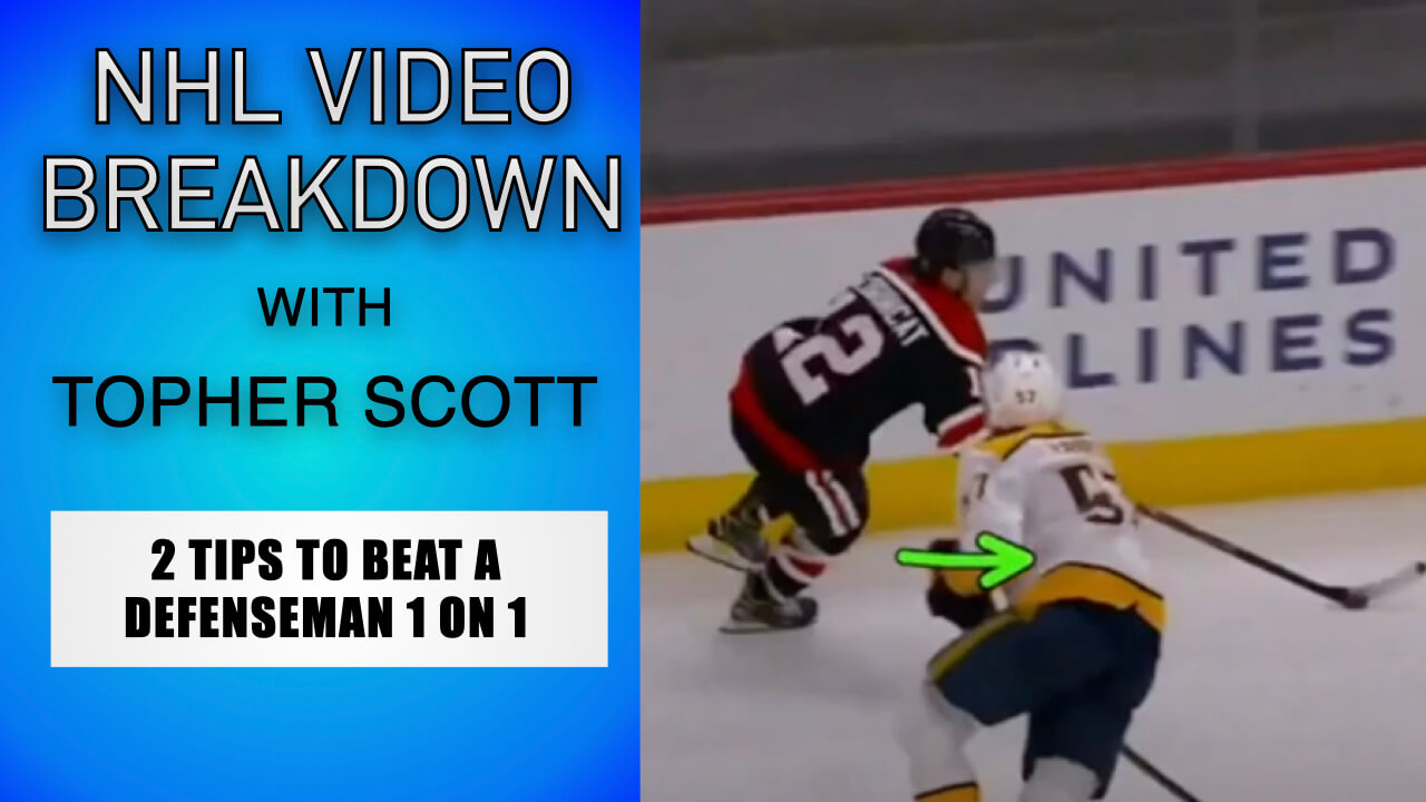2 Tips To Beat a Defenseman 1 on 1 | NHL Video Breakdown by Topher Scott